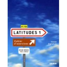 LATITUDES 1 VERSION ANGLOPHONE NIV.1 - CAHIER + CD (LATITUDES)