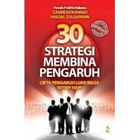30 Strategi Membina Pengaruh